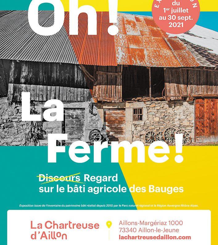 Exposition temporaire sur les fermes anciennes du 1er juillet au 30 se septembre,à la Chartreuse d'Aillon